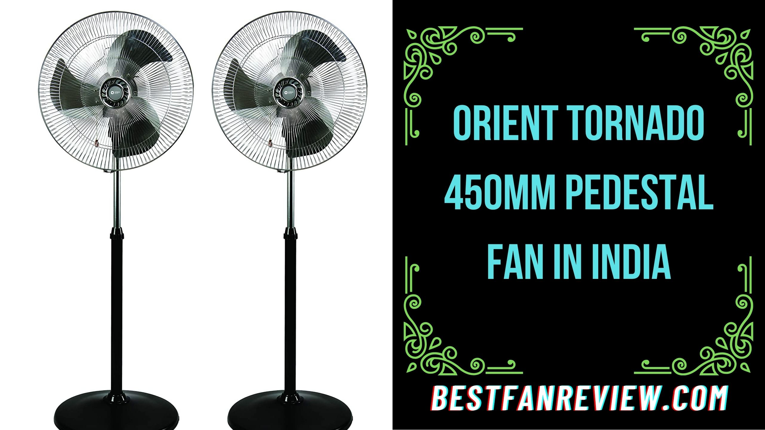 Orient Tornado 450mm Pedestal Fan in india