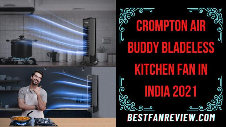 Crompton Air Buddy Kitchen Fan Review