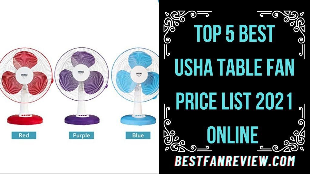 Best Usha Table Fan Price List 2021 online in India